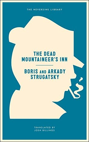 The Dead Mountaineer's Inn.