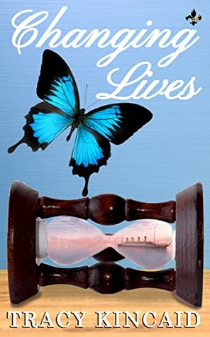 Changing Lives by Tracy Kincaid