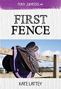 First Fence (Pony Jumpers, #1)