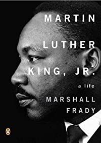 Martin Luther King, Jr.: A Life