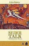 Seder Talk: The Conversational Haggada