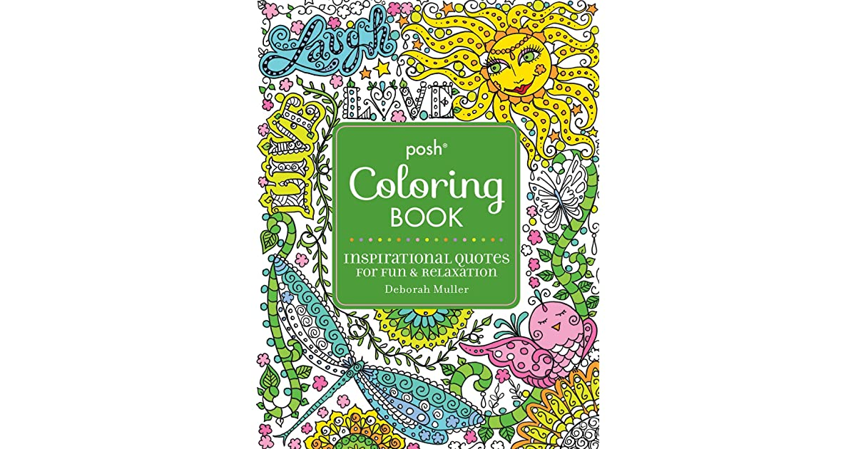 Posh Adult Coloring Book: Inspirational Quotes for Fun