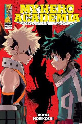 My Hero Academia, Vol. 2 (My Hero Academia, #2)