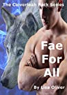 Fae for All (Cloverleah Pack #6)
