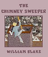 Chimney Sweeper By William Blake