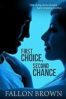 First Choice, Second Chance (Kurztown, #1)