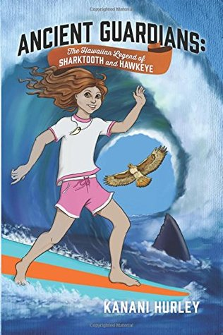 Ancient Guardians: The Hawaiian Legend of Sharktooth and Hawkeye