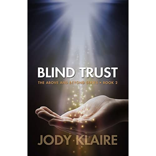 Blind Trust Above And Beyond 2 By Jody Klaire