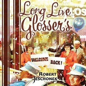Long Live Glosser's