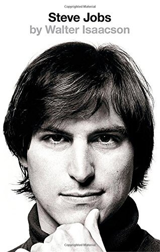Walter Isaacson - Steve Jobs The Exclusive Biography