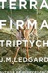 Terra Firma Triptych: When Robots Fly