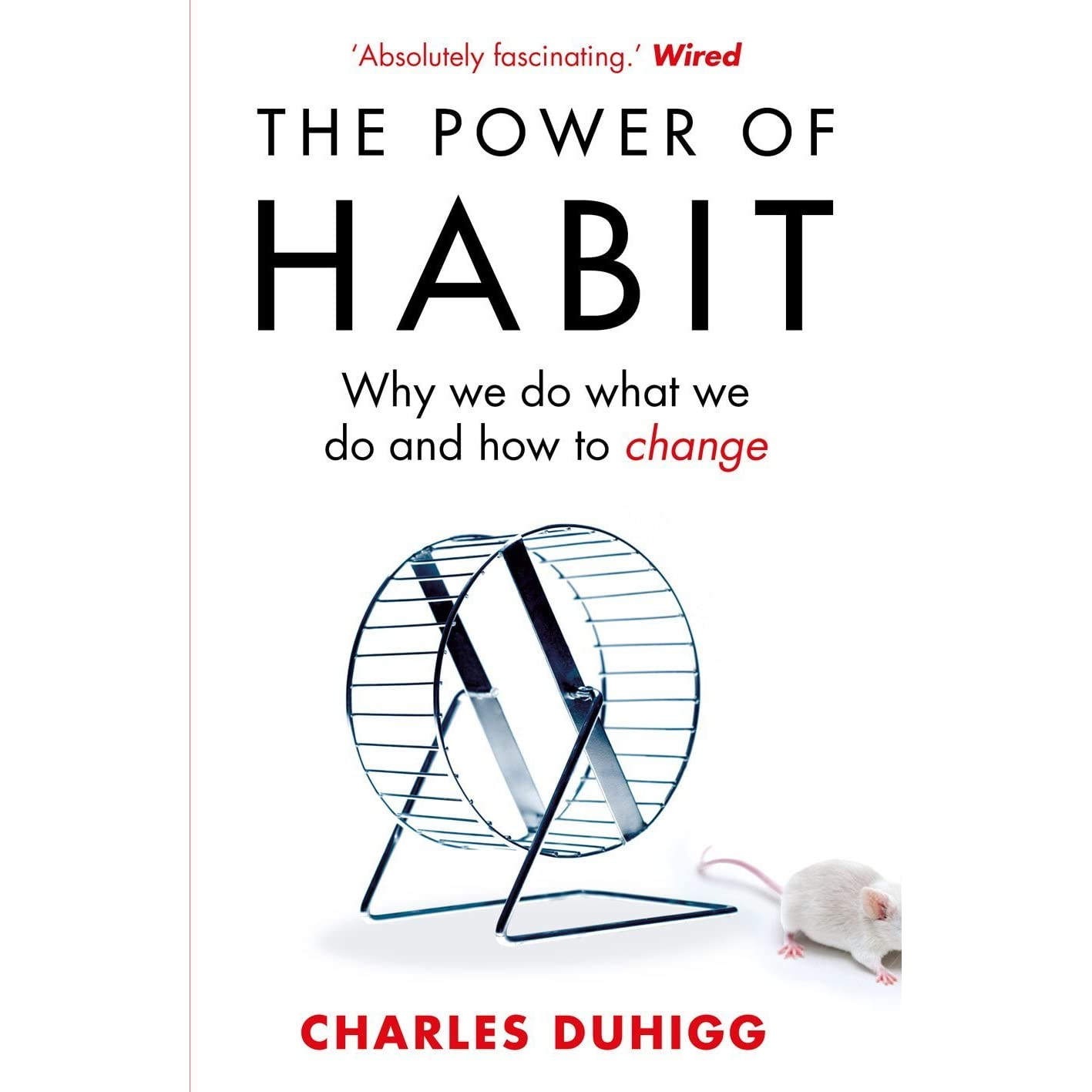 review power of habit An interview with charles duhigg, reporter for the new york times and author of the power of habit: why we do what we do in life and business download this podcast justin fox: welcome to the.