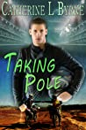 Taking Pole (Riding Rivals, #1)