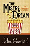 The Miser's Dream  (An Eli Marks Mystery #3)