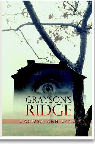 Grayson's Ridge by Carissa Ann Lynch