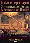 Illuminati Proof of Conspiracy - Proofs of Conspiracy Against all Religions and Governments of Europe