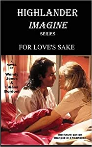 For Love's Sake (Highlander Imagine, #1)