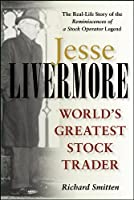 Jesse Livermore: World's Greatest Stock Trader (Wiley Investment)