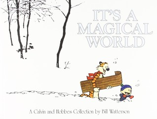 It's a Magical World (Calvin and Hobbes #11)