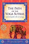 Book cover for The Path of the Yoga Sutras: A Practical Guide to the Core of Yoga