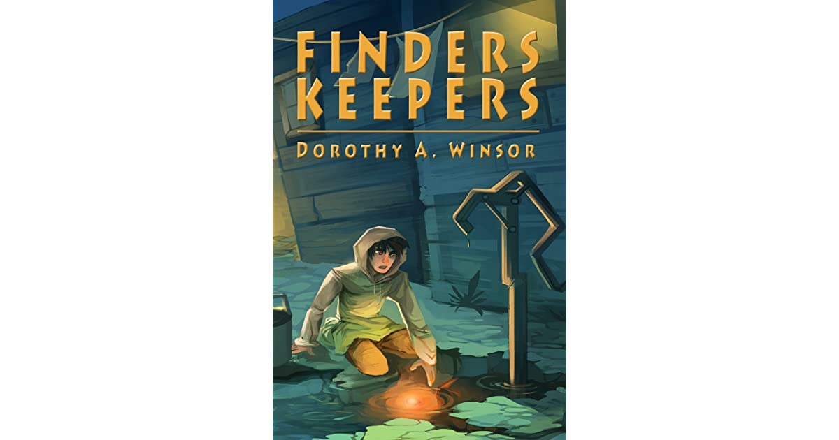 Finders Keepers By Dorothy A Winsor