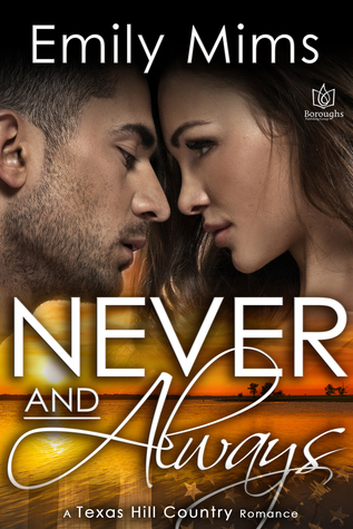 Never and Always (Texas Hill Country, #7)