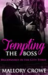 Tempting The Boss (Billionaires in the City, #3)