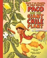 Paco and the Giant Chile Plant / Paco y la planta de chile gigante