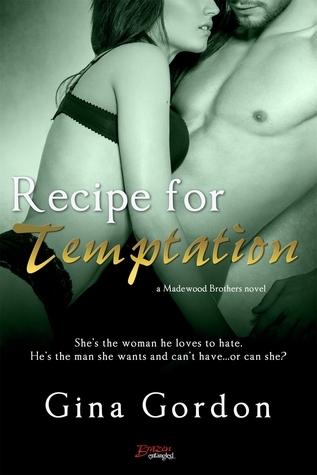 Recipe for Temptation by Gina Gordon