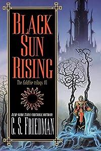 Black Sun Rising (The Coldfire Trilogy, #1)