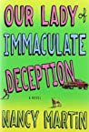 Our Lady of Immaculate Deception (Roxy Abruzzo Mystery, #1)