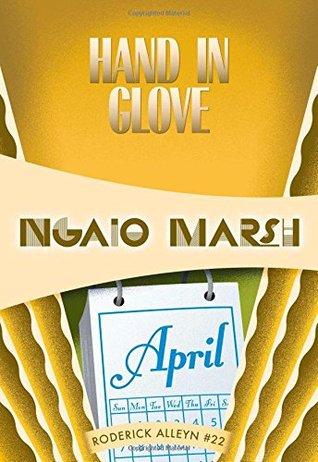 Hand in Glove by Ngaio Marsh