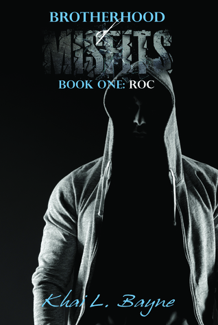 Brotherhood of Misfits: Roc (BoM #1)