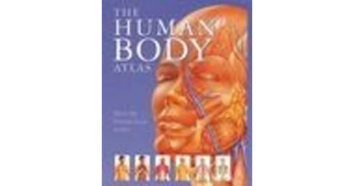 The Human Body Atlas By Janet Parker