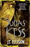Judas Kiss (Taylor Jackson, #3)