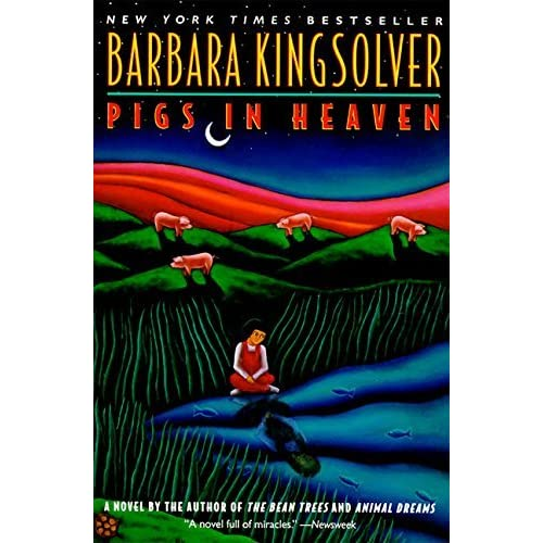 an analysis of events in pigs in heaven by barbara kingsolver Barbara kingsolver s pigs in heaven barbara kingsolver s pigs in heaven manual life orientation exemplar 2012 grade 12 intelligent data analysis and its.