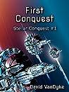 First Conquest (Stellar Conquest #1)