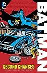 Batman: Second Chances (Batman (1940-2011))
