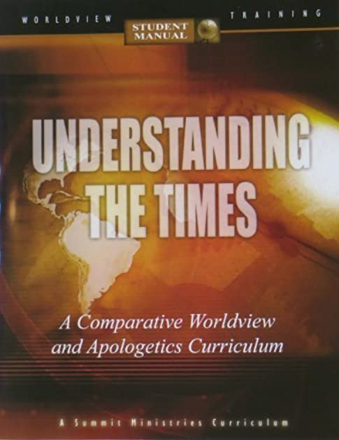 understanding the times by summit ministries staff rh goodreads com understanding the times student manual answers understanding the times student manual answers