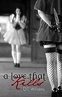 A Love That Kills