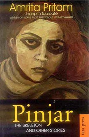 Pinjar: The Skeleton and Other Stories