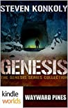 Genesis Collection (Wayward Pines; Genesis Series #1-3)