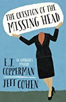 The Question of the Missing Head (An Asperger's Mystery, #1)