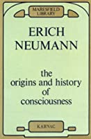 The Origins and History of Consciousness (Maresfield Library)