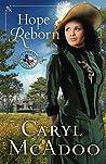 Hope Reborn (Texas Romance #3)