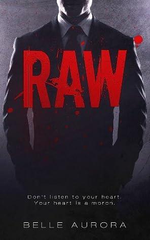 Raw (RAW Family, #1)