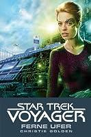 Ferne Ufer (Star Trek: Voyager: Homecoming, #2)