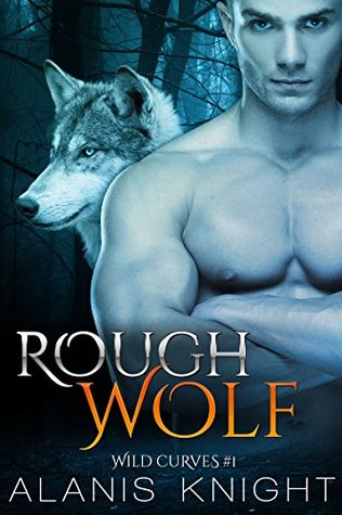 Rough Wolf by Alanis Knight