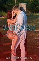 Where Words Fail (Save Me, #1)
