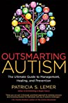 Outsmarting Autism by Patricia Lemer